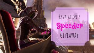 ravalation speeder giveaway